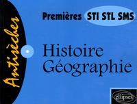 Catherine de Crémiers et Dominique Tanet - Histoire-Géographie 1e STI, STL, SMS.