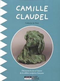 Catherine de Duve - Camille Claudel.