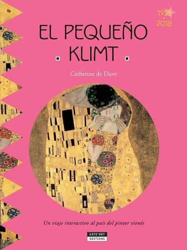 Catherine de Duve - El pequeño Klimt.