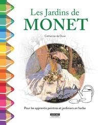 Catherine de Duve - J'apprends en coloriant avec les jardins de Monet.