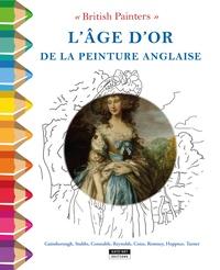 """Catherine de Duve - L'âge d'or de la peinture anglaise - """"British Painters""""."""