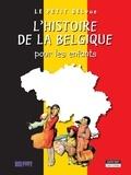 Catherine de Duve - L'histoire de la Belgique pour les enfants - Un livre d'histoire amusant et ludique pour toute la famille !.