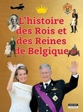 Catherine de Duve - L'histoire des rois et des reines de Belgique.