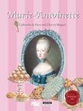 Catherine de Duve - La reine Marie-Antoinette - Sa vie de Vienne à Versailles.