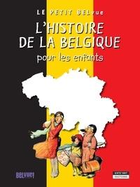 Catherine de Duve et Emmanuel Collet - Le petit Belvue - L'histoire de la Belgique pour les enfants.