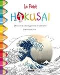 Catherine de Duve - Le petit Hokusaï - Découvre la culture japonaise en coloriant !.