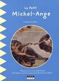 Catherine de Duve - Le petit Michel-Ange.