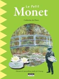 Catherine de Duve - Happy museum !  : Le petit Monet - Un livre d'art amusant et ludique pour toute la famille !.