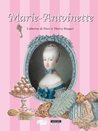 Catherine de Duve - Marie-Antoinette - Un conte historique pour toute la famille !.
