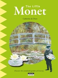 Catherine de Duve - Happy museum Collection!  : The Little Monet - A Fun and Cultural Moment for the Whole Family!.