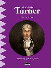 Catherine de Duve - Happy museum Collection!  : The Little Turner - A Fun and Cultural Moment for the Whole Family!.