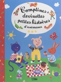Catherine de La Clergerie et  Collectif - Comptines, devinettes, petites histoires d'animaux.