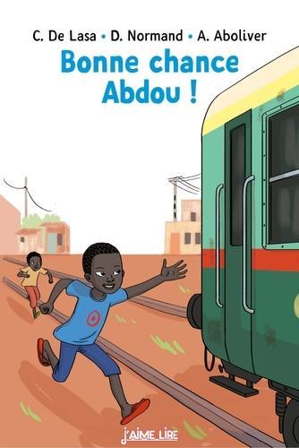Bonne chance Abdou !