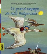 Catherine de Lasa et Carme Solé Vendrell - Le grand voyage de Nils Holgersson.