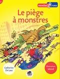 Catherine de Lasa - Le piège à monstres.