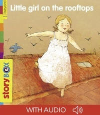 Catherine De Lasa et Claire Degans - Little girl on the rooftops.