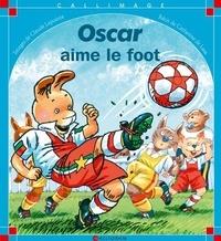 Catherine de Lasa et Claude Lapointe - Oscar aime le foot.