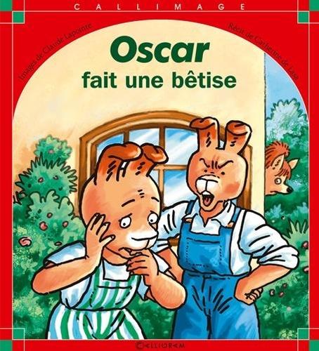 Catherine de Lasa et Claude Lapointe - Oscar fait une bêtise.