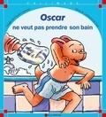 Catherine de Lasa - Oscar ne veut pas prendre son bain.