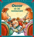 Catherine de Lasa et Claude Lapointe - Oscar va au restaurant.
