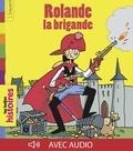 Catherine De Lasa - Rolande la brigande.