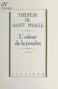 Catherine de Saint-Phalle et  Sain - L'Odeur de la poudre.
