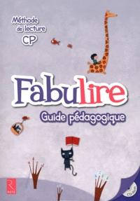 Catherine de Santi-Gaud et Isabelle Meyjonade - Méthode de lecture CP Fabulire - Guide pédagogique. 1 Cédérom