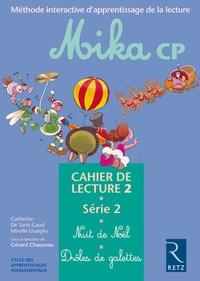 Catherine de Santi-Gaud et Gérard Chauveau - Mika CP Cahier de lecture 2 - Série 2.