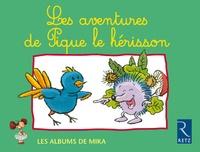 Catherine de Santi-Gaud et Mireille Ussséglio - Mika CP Les aventures de Pique le hérisson - Série 1.