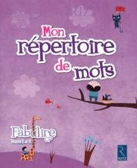 Catherine de Santi-Gaud et Isabelle Meyjonade - Mon répertoire de mots Fabulire CP - Pack de 6 exemplaires Tome 1 et 2.