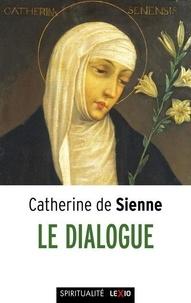 Catherine de Sienne - Le Dialogue.