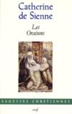 Catherine de Sienne sainte - Les oraisons.