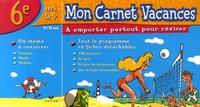 Catherine Delacourt - Mon Carnet Vacances 6e.