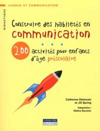Construire des habiletés en communication - 200 activités pour enfants dâge préscolaire.pdf