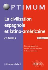Catherine Delamarre-Sallard - La civilisation espagnole et latino-américaine en fiches.