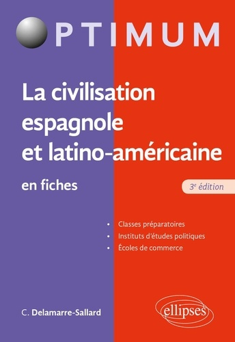 La civilisation espagnole et latino-américaine en fiches 3e édition