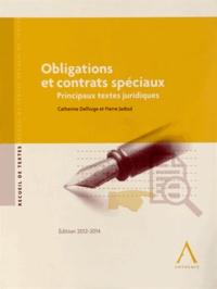 Catherine Delforge et Pierre Jadoul - Obligations et contrats spéciaux - Principaux textes juridiques.