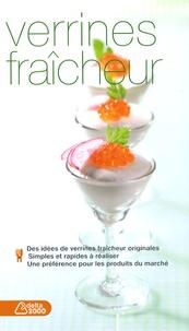 Verrines fraîcheur - Catherine Della Guardia | Showmesound.org