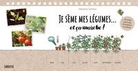 Catherine Delvaux - Je sème mes légumes... et ça marche ! - 40 semis pas à pas, de la graine à la plante.