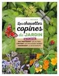 Catherine Delvaux - Les chouettes copines du jardin - 60 plantes qui protègent les autres, limitent les mauvaises herbes, favorisent la biodiversité.