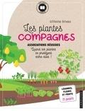 Catherine Delvaux - Les plantes compagnes - Associations réussies.