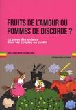 Catherine Denis - Fruits de l'amour ou pommes de discorde ? - La place des enfants dans les couples en conflit.