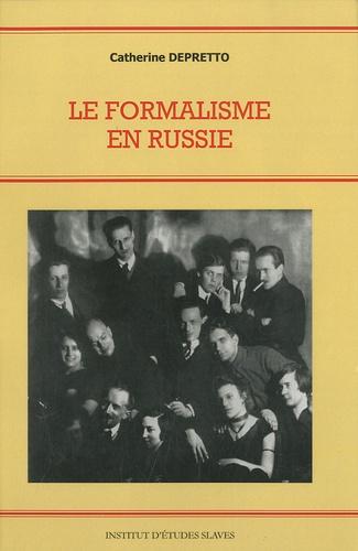 Catherine Depretto - Le formalisme en Russie.