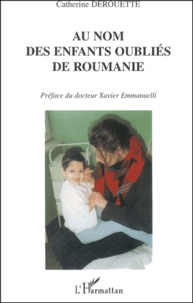 Galabria.be Au nom des enfants oubliés de Roumanie. Témoignage Image