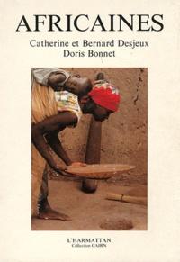 Catherine Desjeux et Bernard Desjeux - Africaines.