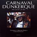 Catherine Desjeux et Bernard Desjeux - Carnaval de Dunkerque - Ben qu'est ça dit.