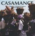 Catherine Desjeux et Bernard Desjeux - Casamance.