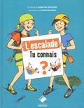 Catherine Destivelle et Yannick Chambon - L'escalade tu connais ?.