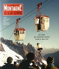 Checkpointfrance.fr La montagne à la une - Paris Match 60 ans de reportages Image