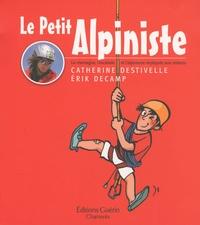 Catherine Destivelle et Erik Decamp - Le petit alpiniste.